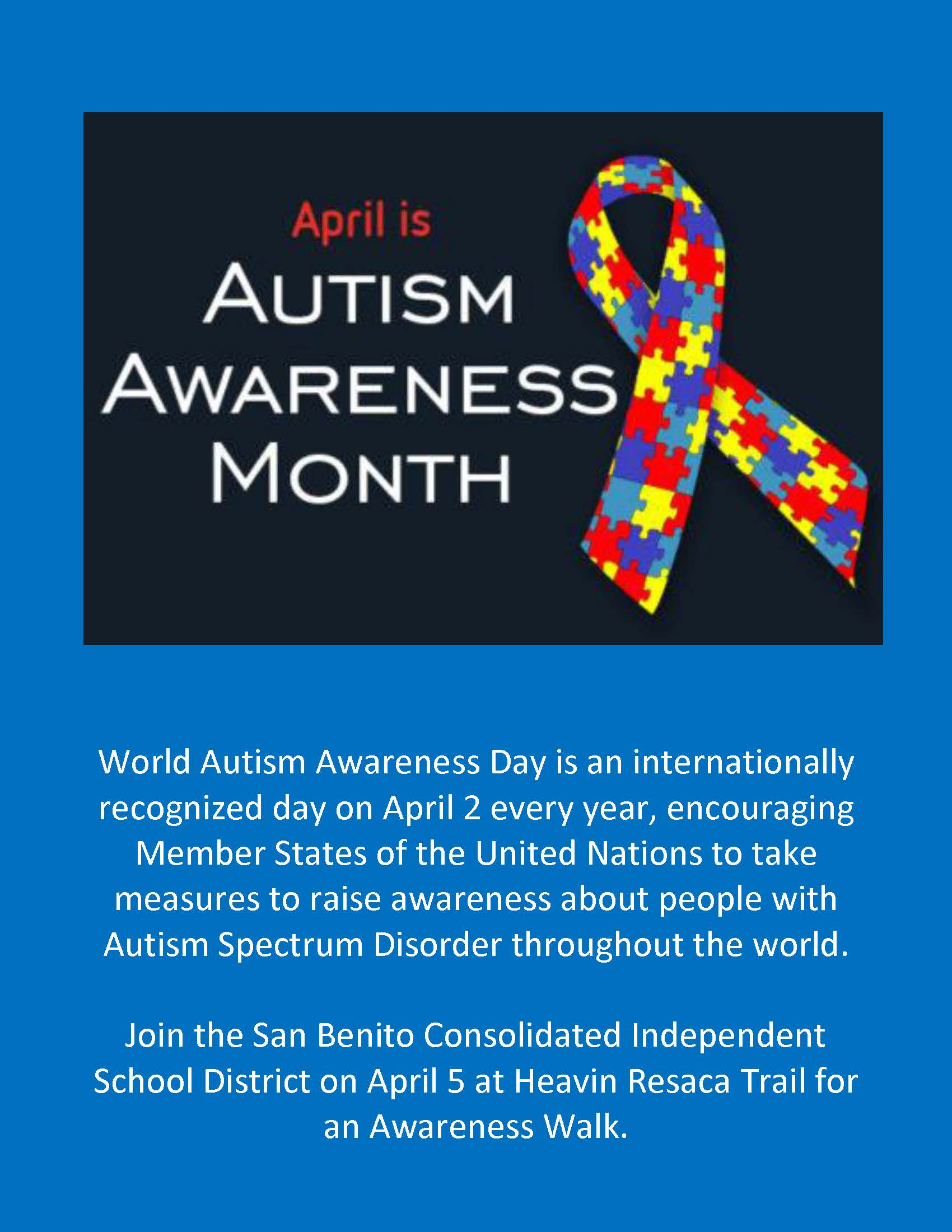 World Autism Awareness Day is an internationally recognized day on April 2 every year